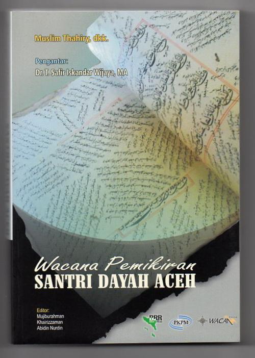<strong><em>Wacana Pemikiran Santri Dayah Aceh</em></strong>