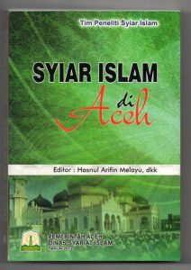 <strong><em>Syiar Islam di Aceh</em></strong>